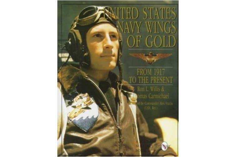 United States Navy Wings of Gold from 1917 to the Present: From 1917 to the Present