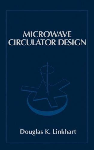 Microwave Circulator Design (Microwave Library) Microwave Library