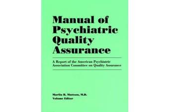 Manual of Psychiatric Quality Assurance
