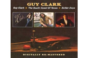 Guy Clark/The South Coast of Texas/Better Days