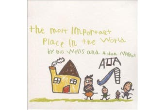 The Most Important Place in the World *
