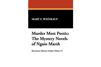 Murder Most Poetic: Mystery Novels of Ngaio Marsh (Brownstone Mystery Guides)