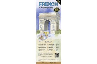 French a Language Map: Quick Reference Phrase Guide for Beginning and Advanced Use. Words and Phrases in English, French, and Phonetics for E [French]