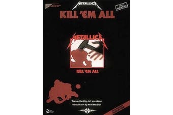 Metallica: Kill 'Em All: Drum Edition - Includes Drum Setup Diagrams (Play it Like it is)