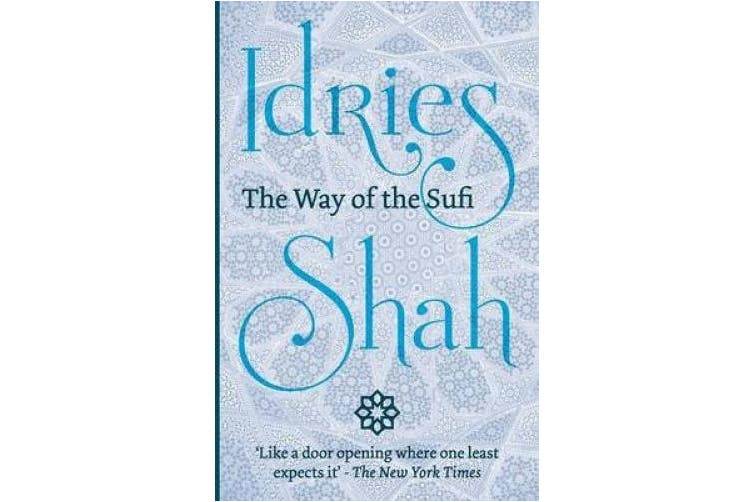The The Way of the Sufi