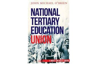 Dick Smith The National Tertiary Education Union The First Twenty Years Non Fiction