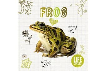 Life Cycle of A...: Frog (Life Cycle of A...)