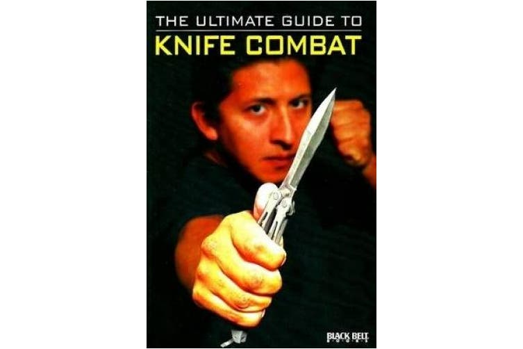 Ultimate Guide to Knife Combat