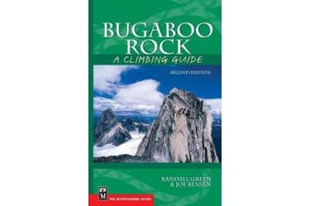 Bugaboo Rock: A Climbing Guide (Climbing Guides)