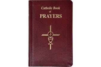 Catholic Book of Prayers-Burg Leather: Popular Catholic Prayers Arranged for Everyday Use: In Large Print [Large Print]