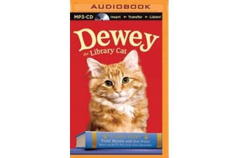 Dewey the Library Cat: A True Story [Audio]