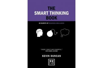 The Smart Thinking Book: 60 Bursts of Business Brilliance (Concise Advice)