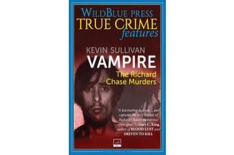 Vampire: The Richard Chase Murders