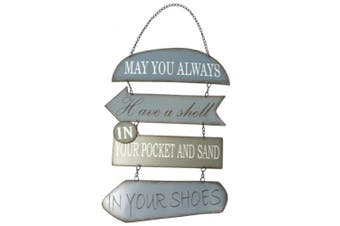 May You Always Have a Shell in Your Pocket and Sand in Your Shoes, Metal Section Sign