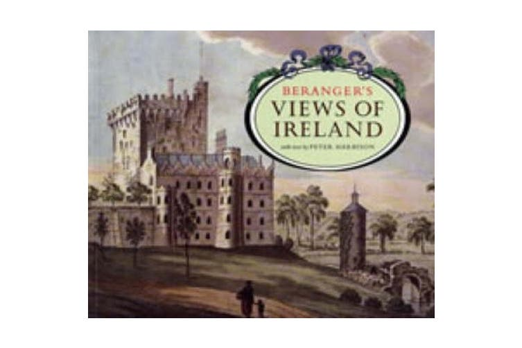 Beranger's Views of Ireland