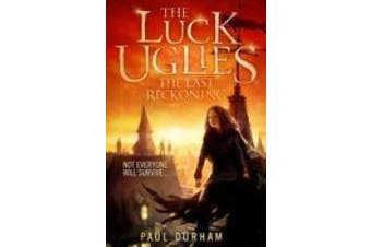 The Last Reckoning (The Luck Uglies, Book 3) (The Luck Uglies)