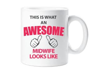 This Is What An Awesome Midwife Looks Like Mug Gift Present New Baby