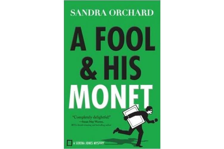 Fool and His Monet (Serena Jones Mysteries)