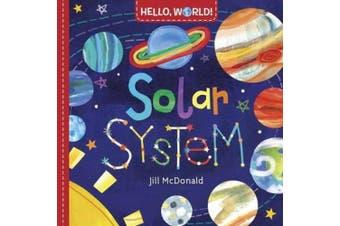 Hello, World! Solar System [Board Book]