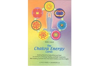 Chakra Energy Cards: Healing Words for Body, Mind and Soul for All Forms of Energy Healing and Reiki Treatments with Energy-seals