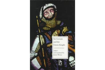 Sir Gawain and the Green Knight: Facing Page Translation (Broadview Editions)