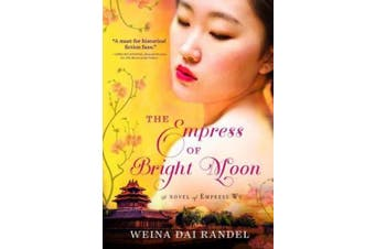 The Empress of Bright Moon (Empress of Bright Moon Duology)