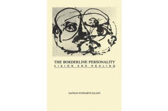 The Borderline Personality: Vision and Healing