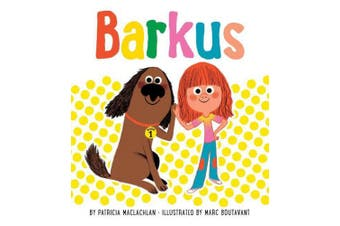 Barkus: Book 1 (Children's Books about Dogs, Picture Books for Dog Lovers)