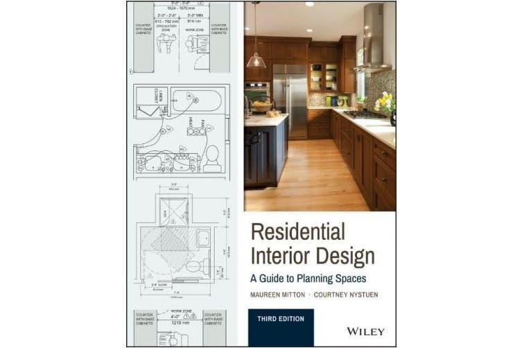 Residential Interior Design: A Guide to Planning Spaces, 3rd Edition