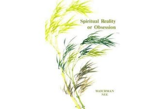 Spiritual Reality or Obsession: