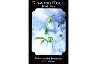 Diamond Heart, Book Four: Indestructible Innocence