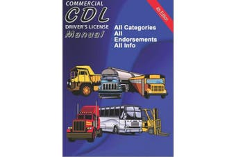 Commercial Driver's Licence (CDL) Manual 2012 by Aplusb