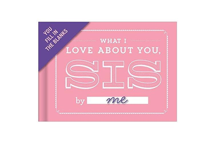 (Love Sis) - Knock Knock Fill-in-The-Blank Journal, What I Love About You Sis (50086)