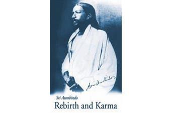 Rebirth & Karma - U.S. Edition
