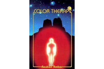 Color Therapy: Healing with Color