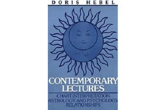 Contemporary Lectures: Chart Interpretation Astrology and Psychology Relationships
