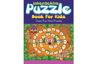 Interactive Puzzle Book For Kids: Crazy Fun Word Puzzles