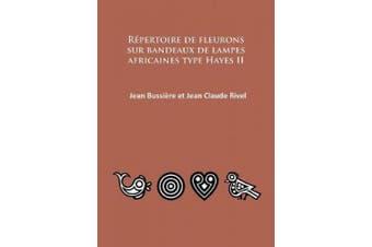 Repertoire de Fleurons Sur Bandeaux de Lampes Africaines Type Hayes II [French]