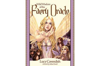 Wild Wisdom of the Faery Oracle: Oracle Card and Book Set