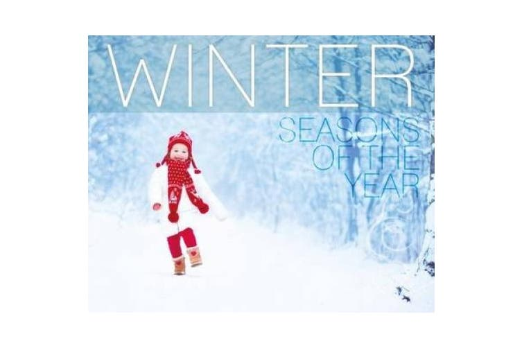 Seasons of the Year: Winter (Seasons of the Year)