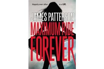 Maximum Ride Forever (Maximum Ride)