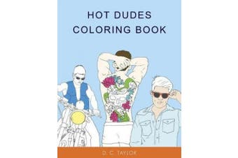 Hot Dudes Colouring Book
