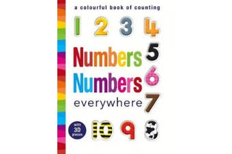 Numbers Numbers everywhere: A colourful book of counting
