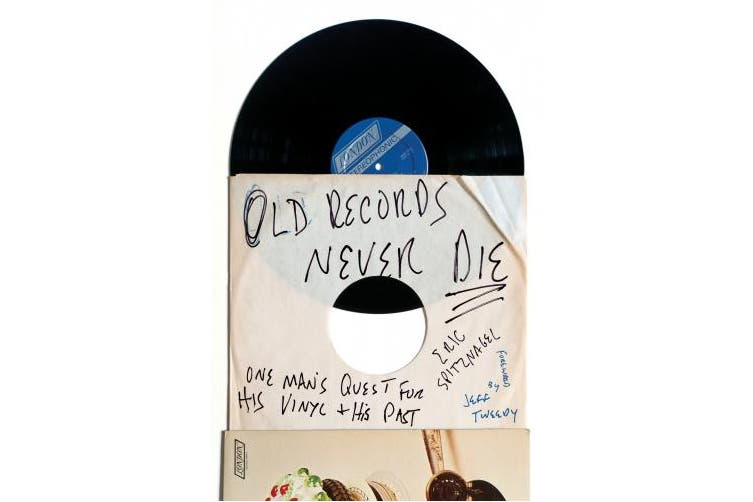 Old Records Never Die: One Man's Quest for His Vinyl and His Past
