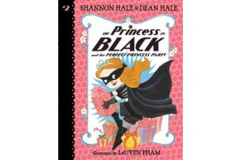 The Princess in Black and the Perfect Princess Party (Princess in Black)