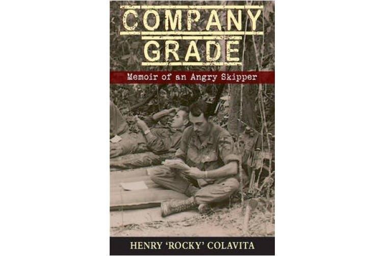 Company Grade: Memoir of an Angry Skipper
