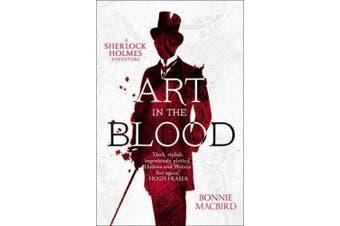 Art in the Blood (A Sherlock Holmes Adventure) (A Sherlock Holmes Adventure)