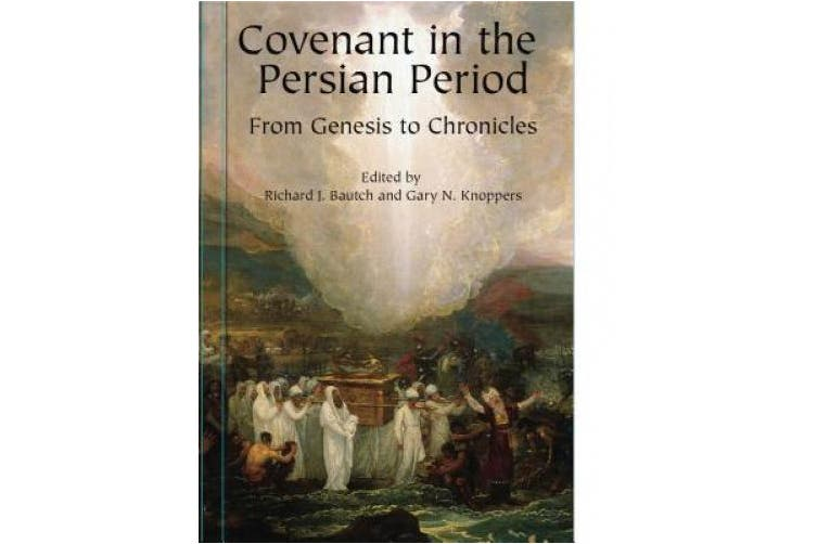 Covenant in the Persian Period: From Genesis to Chronicles