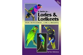 Lories and Lorikeets (A Guide to)