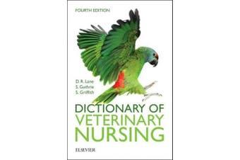 Dictionary of Veterinary Nursing 4e